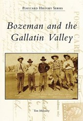 Bozeman and the Gallatin Valley, Mt
