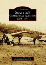 Seattle's Commercial Aviation | Ed Davies |