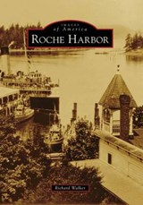 Roche Harbor | Richard Walker |