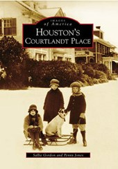 Houston's Courtlandt Place | Sallie Gordon |