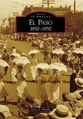 El Paso, 1850-1950