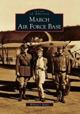 March Air Force Base | William J. Butler |