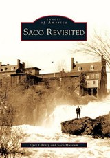 Saco Revisited | Dyer Library |