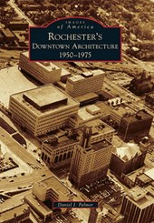 Rochester's Downtown Architecture