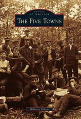 The Five Towns | Millicent Vollono |