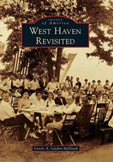 West Haven Revisited | Carole A. Laydon Mcelrath |