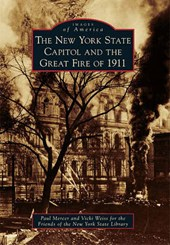 The New York State Capitol and the Great Fire of
