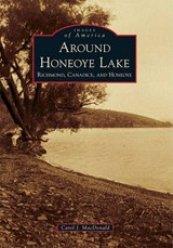 Around Honeoye Lake | Carol J. MacDonald |