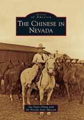 The Chinese in Nevada | Sue Fawn Chung |