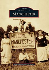 Manchester | Manchester Historical Society |