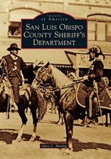 San Luis Obispo County Sheriff's Department | Gary L. Hoving |