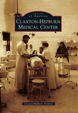 Claxton-Hepburn Medical Center | Claxton-Hepburn Archives |