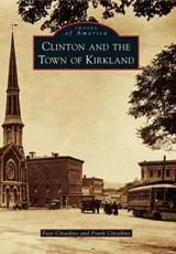 Clinton and the Town of Kirkland | Cittadino, Faye; Cittadino, Frank |