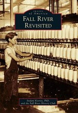 Fall River Revisited | Stefani Koorey |