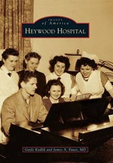 Heywood Hospital | Kadlik, Gayle; Faust, James A., M.D. |