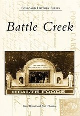 Battle Creek | Carol Bennett |