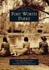 Fort Worth Parks | Susan Allen Kline |