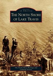 The North Shore of Lake Travis | The North Shore Heritage and Cultural So |