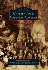 Carlsbad and Carlsbad Caverns | Donna Blake Birchell |
