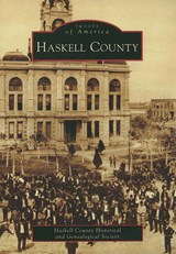 Haskell County | Haskell County Historical and Genealogic |