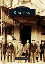 Kingman | Dan W. Messersmith |