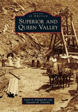 Superior and Queen Valley | Carol A. Schumacher |