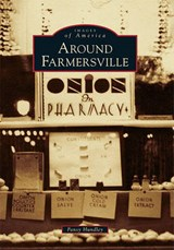 Around Farmersville | Pansy Hundley |