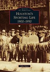 Houston's Sporting Life