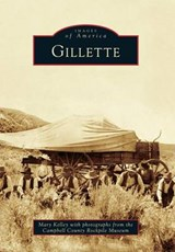 Gillette | Mary Kelley |