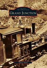 Grand Junction | Alan J. Kania |