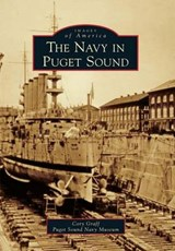 The Navy in Puget Sound | Cory Graff |