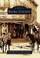 Kiowa County | Eads High School Local History Project |