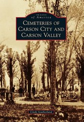 Cemeteries of Carson City and Carson Valley | Cindy Southerland |