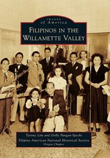Filipinos in the Willamette Valley | Tyrone Lim |