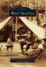 West Seattle | Southwest Seattle Historical Society |