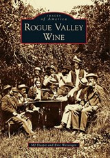 Rogue Valley Wine | Mj Daspit |