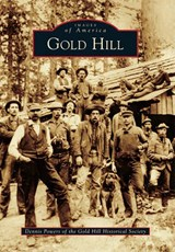 Gold Hill | Dennis Powers |