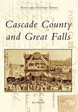 Cascade County and Great Falls | Ken Robison |