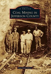 Coal Mining in Jefferson County | Staci Simon Glover |