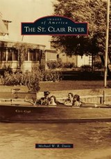 The St. Clair River | Michael W. R. Davis |