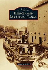 Illinois and Michigan Canal | David A. Belden |