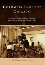 Columbia College Chicago | Winke, R. Conrad ; Marshall, Heidi D. |