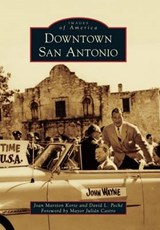 Downtown San Antonio | Joan Marston Korte |