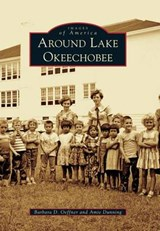 Around Lake Okeechobee | Barbara D. Oeffner |