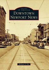 Downtown Newport News | William A. Fox |