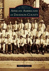 African Americans of Davidson County | Tonya A. Lanier |