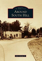 Around South Hill | John Caknipe Jr |