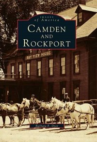 Camden and Rockport | Barbara F. Dyer |