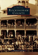 Rockingham County | Matthew E. Thomas |