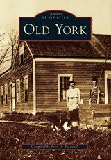 Old York | John D. Bardwell |
